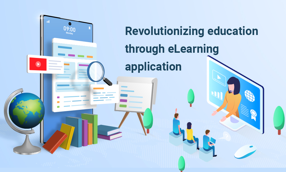 How-is-Education-Being-Revolutionized-Through-eLearning-Applications